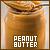 Peanut Butter: